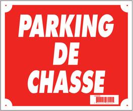 Photo Panneau ''Parking de chasse'' 30 x 25 cm