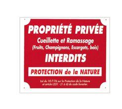 Photo Panneau ''Propriété privée cueillette...'' 30 x 25 cm