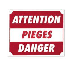 Photo Panneau ''Attention pièges danger'' 30 x 25 cm