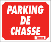 '' Hunting Parking '' sign 30 x 25 cm