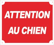 Photo Panneau ''Attention au chien'' 30 x 25 cm