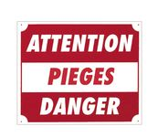 Photo Panneau ''Attention pièges danger'' 30 x 25 cm