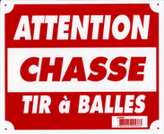 Photo Panneau ''Attention chasse tir à balles'' 30 x 25 cm